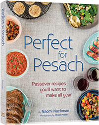 Perfect for Pesach - Naomi Nachman